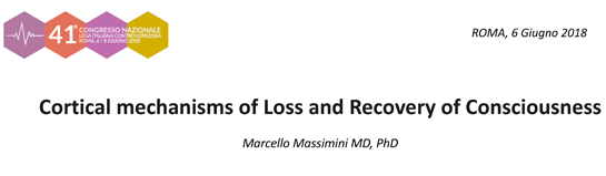 1° Cortical mechanisms of Loss and Recovery of Consciousness